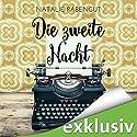 Die zweite Nacht (Das erste Date 2) Hörbuch von Natalie Rabengut Gesprochen von: Nina Schöne