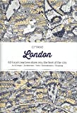 Citi X 60 - London: 60 Creatives Show You the Best of the City