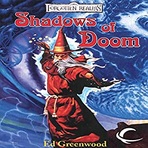 The Shadow of the Avatar Trilogy, Books 1-3 - Ed Greenwood