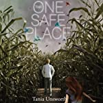 The One Safe Place | Tania Unsworth