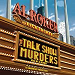 The Talk Show Murders: A Billy Blessing Novel | Al Roker,Dick Lochte
