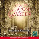 The Rose Garden Audiobook by Susanna Kearsley Narrated by Carolyn Bonnyman