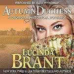 Autumn Duchess: A Georgian Historical Romance: Roxton Family Saga | Lucinda Brant