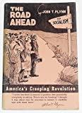The Road Ahead : Americas Creeping Revolution