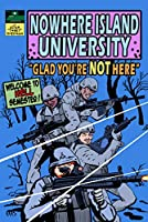 Glad You're Not Here (Nowhere Island University) (Volume 1)