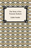 The Story of the Treasure Seekers Edith Nesbit