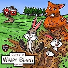 Diary of a Wimpy Bunny: The Clever Rabbit Who Outsmarted the Sly Fox Audiobook by Jeff Child Narrated by John H Fehskens