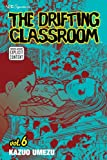 The Drifting Classroom, Vol. 6