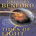 Tides of Light: Galactic Center, Book 4 Audiobook by Gregory Benford Narrated by Arthur Morey, Gabrielle de Cuir, John Rubinstein, Kristoffer Tabori, Stefan Rudnicki