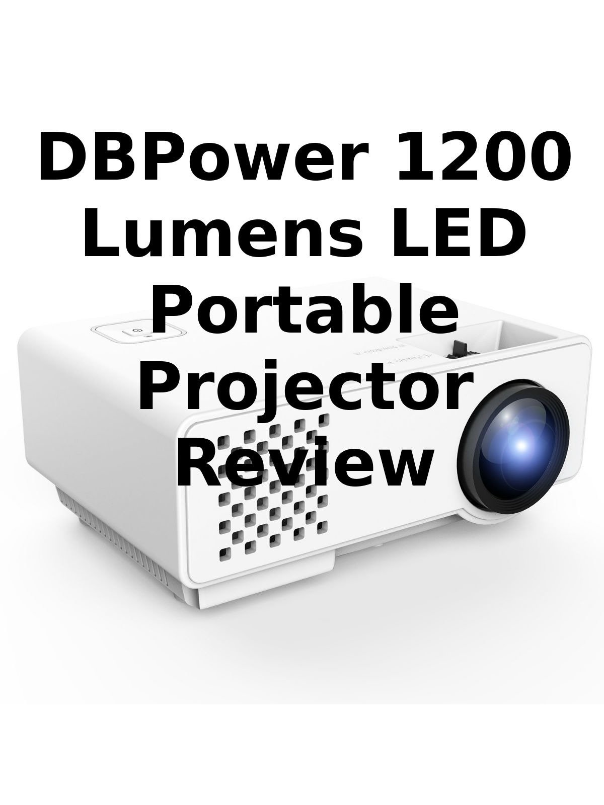 Review: DBPower 1200 Lumens LED Portable Projector Review on Amazon Prime Video UK