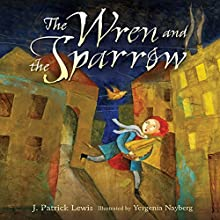 The Wren and the Sparrow Audiobook by J. Patrick Lewis Narrated by  Book Buddy Digital Media
