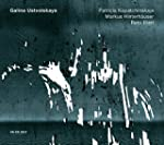 Galina Ustvolskaya: Trio, Sonata, Duet