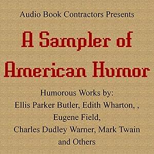 A Sampler of American Humor | [Mark Twain, E. P. Butler, W. A. Butler, Edith Wharton]