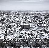 img - for Documentos de arquitectura moderna en Am rica Latina 1950-1965. Vivenda social en Argentina book / textbook / text book
