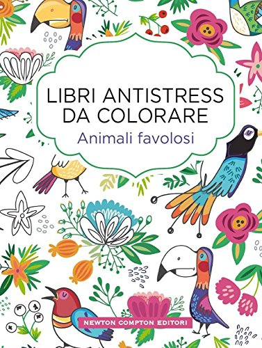 Animali favolosi Libri antistress da colorare PDF