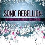 Sonic Rebellion: Alternative Classical