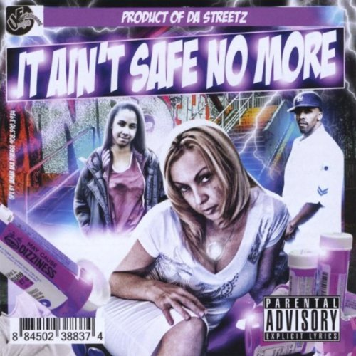 da-ue-all-starz-it-aint-safe-no-more-a-product-of-the-streetz
