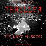 Thriller: The Lake Murders | Tracy Stewart