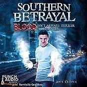 Southern Betrayal: Southern Secrets, Book Two | Abel Ozuna
