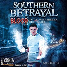 Southern Betrayal: Southern Secrets, Book Two Audiobook by Abel Ozuna Narrated by  Punch Audio, Gary Dikeos