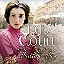 The Button Box Audiobook by Dilly Court Narrated by Annie Aldington