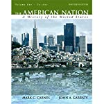 VangoNotes for The American Nation, 13/e, Volume 1 | Mark C. Carnes,John A. Garraty