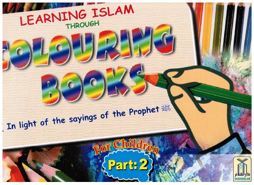 Colouring Books (Learning Islam Through Colouring Books) for Children Part 2