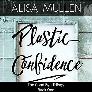 Plastic Confidence Audiobook