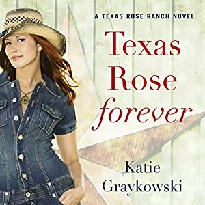 Texas Rose Forever Audiobook
