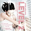 Level 2: Memory Chronicles, Book 1 Audiobook by Lenore Appelhans Narrated by Jenna Lamia