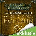 Das Dämonenschiff (Die Chronik der Unsterblichen 9) Hörbuch von Wolfgang Hohlbein Gesprochen von: Dietmar Wunder