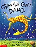 Giraffes Can't Dance By Giles Andreae (0439287200) by Giles Andreae