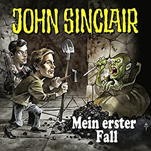 Mein erster Fall (John Sinclair - Bonus-Folge) Hörspiel