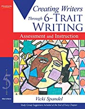 Creating Writers 6 Traits Process Workshop and Literature by Vicki Spandel