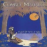 Flight of the Blue Manu ~ Combo Mahalo