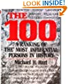The One Hundred : A Ranking of History's Most Influential Persons