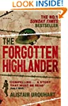 Forgotten Highlander: My Incredible S...