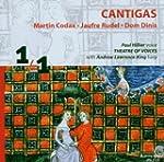 Cantigas:  Martin Codax, Jaufre Rudel...