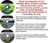The Insider's Get More Biz, Godfather Principles and Accounting & Finance for Audio Books On-line Businesses 3 Course Pack