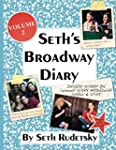 Seth's Broadway Diary, Volume 2: Part 1