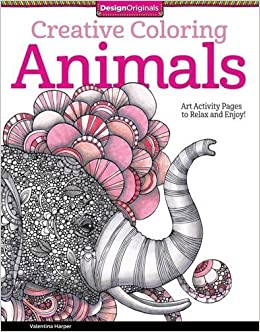 Creative Coloring Animals Art Activity Pages To Relax And Enjoy Design Originals Valentina