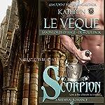 Scorpion: Saxon Lords of Hage - De Wolfe Pack | Kathryn Le Veque