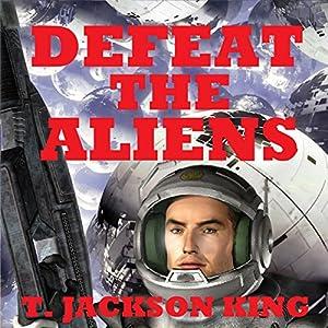 Defeat the Aliens Audiobook