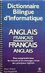Dictionnaire bilingue d'informatique...