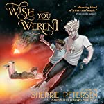 Wish You Weren't | Sherrie Petersen
