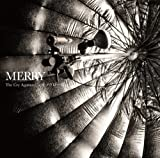 The Cry Against...♪MERRY
