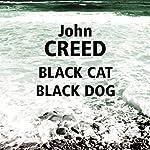 Black Cat Black Dog | John Creed