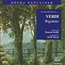 Rigoletto: An Introduction to Verdi's Opera (Opera Explained)