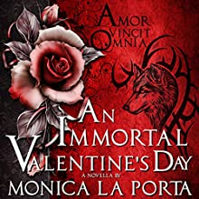 An Immortal Valentine's Day: The Immortals, Book 5 (       UNABRIDGED) by Monica La Porta Narrated by Edo De Angelis
