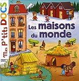 Stéphanie Ledu Mes P'tits Docs: Les Maisons Du Monde